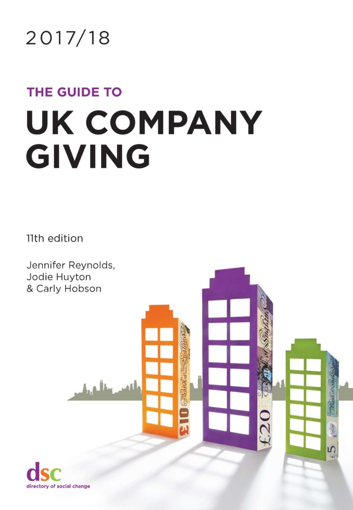 Directory of Social Change - The Guide to UK Company Giving 2017/18