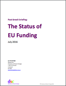 This briefing looks specifically at what's happing with EU funders that give approximately £200m to the UK voluntary sector. Published 27 July